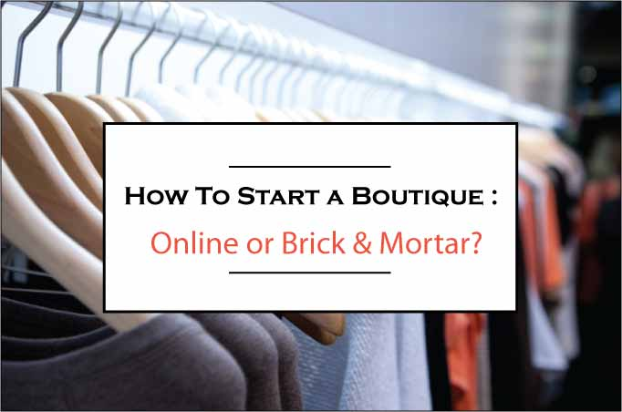 How to Start a Boutique