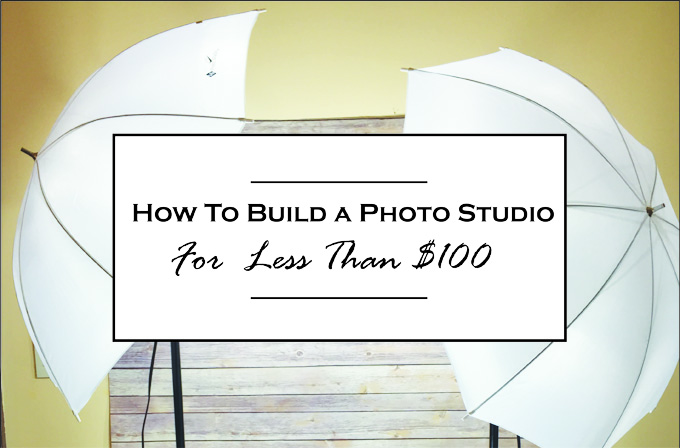 How to Build a Photo Studio